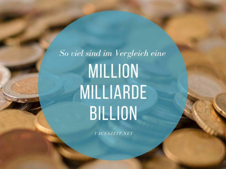 Eine Million, Milliarde und Billion im anschaulichen Vergleich